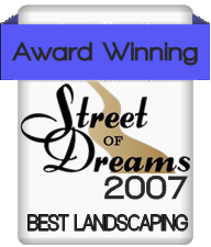 Street of dreams award winning landscapers A+ landscape and Design
